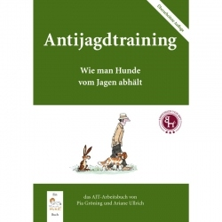 """Antijagdtraining"" das Original"